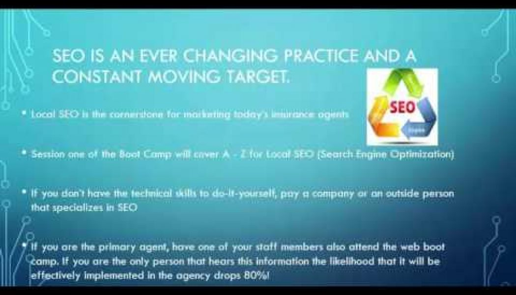 2017 SEO Boot Camp for Insurance Agents (Intro)