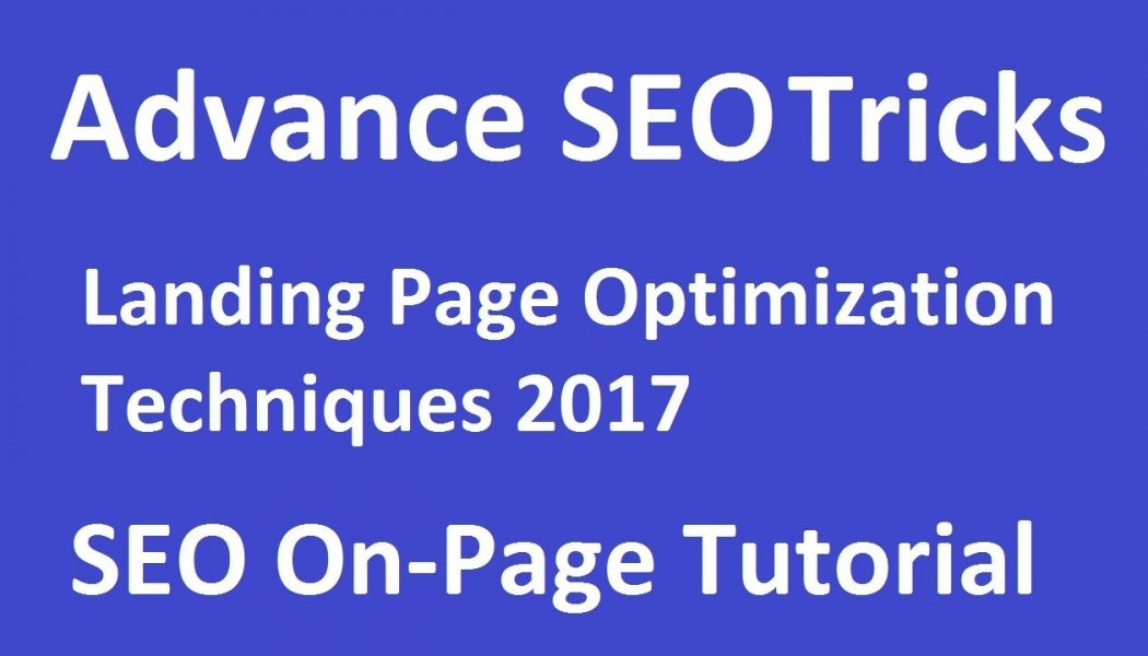 Advance On Page SEO Step-By-Step Tutorials 2017