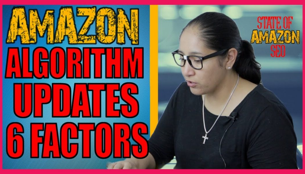 Amazon Algorithm Updates – State of Amazon SEO | 6 Observations | Amazon Personalized Search