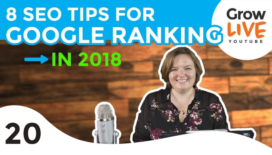 2018 SEO Ranking for Google (8 Tips for First Page)