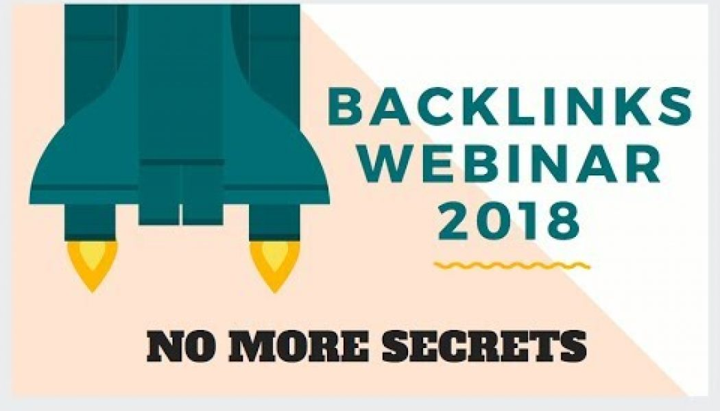 A-Z Backlinks Webinar 2018 | Website Ranking Secrets Revealed