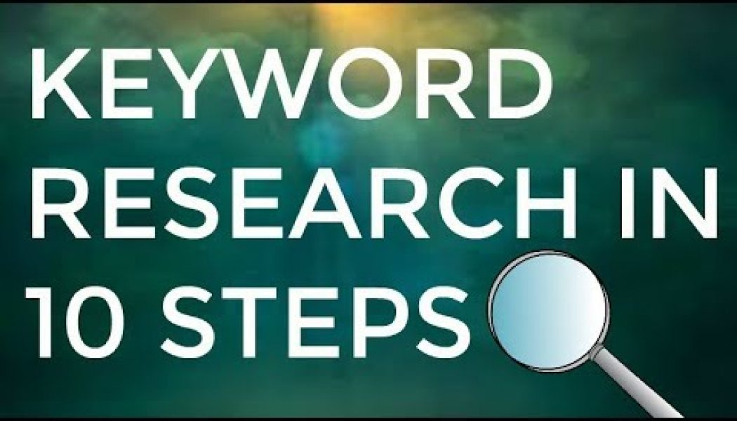 2018 Keyword Research Tutorial in 10 Easy Steps: Categorizing and Finding Winning Keywords